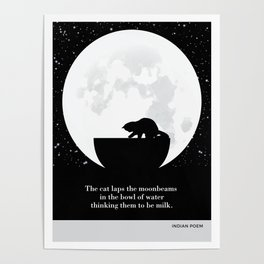 """Indian Poem """"The cat laps the moonbeams"""" cat literary quotes Poster"""