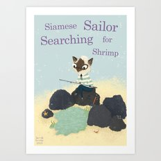 S is for Siamese Sailor Searching for Shrimp Art Print