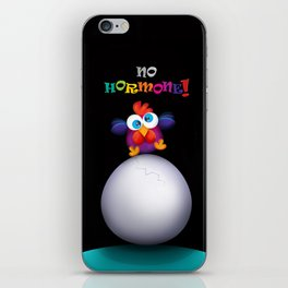 no hormone! iPhone Skin