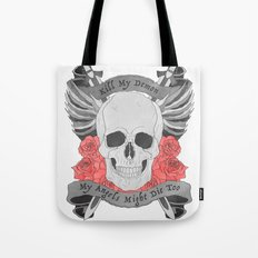 Kill my Demon Tote Bag