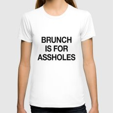 Brunch is For Assholes MEDIUM Womens Fitted Tee White