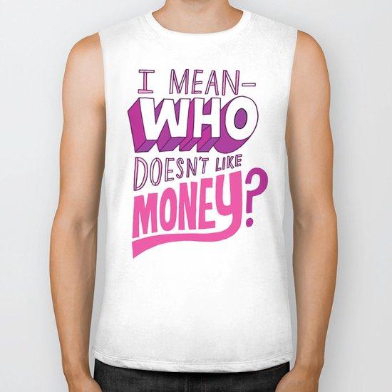 Who doesn't like money? Biker Tank