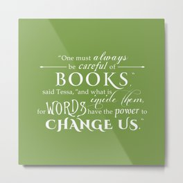 Words Have the Power to Change - Tessa (Med Green) Metal Print