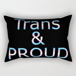 Trans and Proud (black bg) Rectangular Pillow