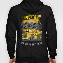Support Coal Dump Truk Hoody