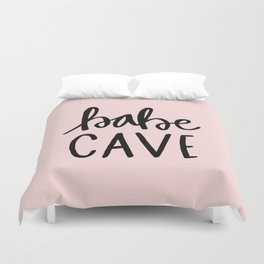 Pink and black babe cave typography Duvet Cover