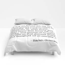 I Ask No Favors For My Sex.   Sarah Grimke Quote Comforters