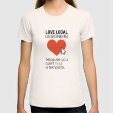 Love Local Designers Natural SMALL Womens Fitted Tee