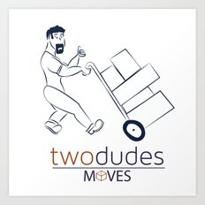 Two Dudes Moves Art Print