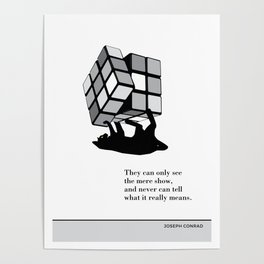 """Joseph Conrad """"They can only see the mere show"""" cat literary quote Poster"""