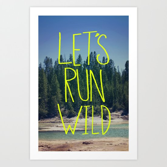 Let's Run Wild - Wyoming Art Print