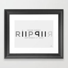 RIP 911; Never Forget Framed Art Print