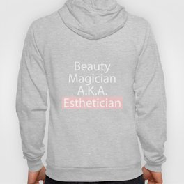 Esthetician T-Shirt Cosmetic Makeup Gift Hoody
