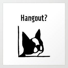 &dog Hangout? Art Print