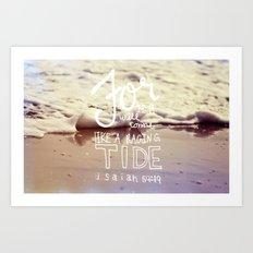 He will come like a raging tide Art Print