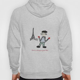 Paris is alway a good idea Hoody