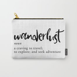 Wanderlust Definition - Minimalist Black Type Carry-All Pouch