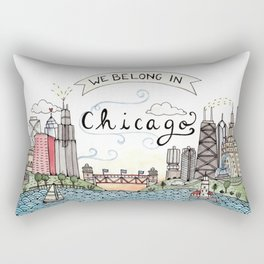 We Belong in Chicago Rectangular Pillow