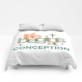 Life Begins At Conception Comforters