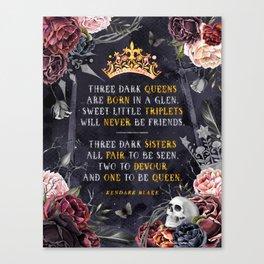 Three Dark Crowns Canvas Print