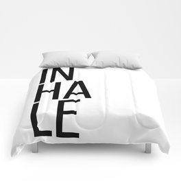 Inhale exhale (1 of 2) Comforters