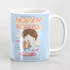 Get your own hoverboard Mug