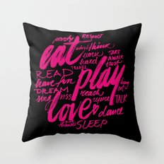 eat, play, love Throw Pillow