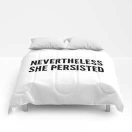 Nevertheless She Persisted Comforters