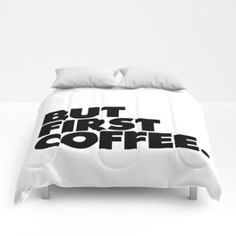 But First Coffee black-white typographic poster design modern home decor canvas wall art Comforters