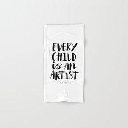 Every Child is an Artist black-white kindergarten nursery kids childrens room wall home decor Hand & Bath Towel