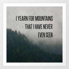 Mountain Yearning  Art Print
