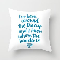 i've been around the teacup (blue) Throw Pillow
