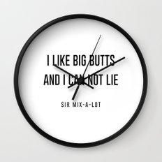 I like big butts Wall Clock