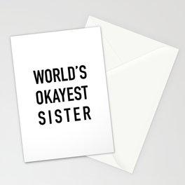 World's Okayest Sister Stationery Cards