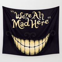 typography Wall Tapestries featuring We're All Mad Here by greckler