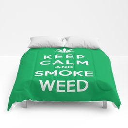 Keep Calm And Smoke Weed Comforters
