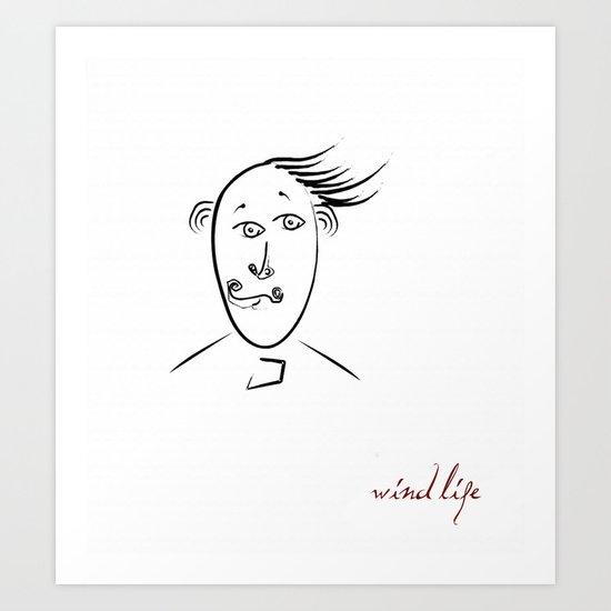 Wind life Art Print
