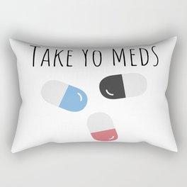 Take Yo Meds Rectangular Pillow