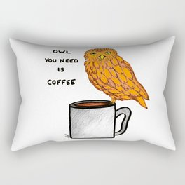 Owl youo need is coffee Rectangular Pillow