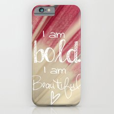 Bold and Beautiful iPhone 6s Slim Case