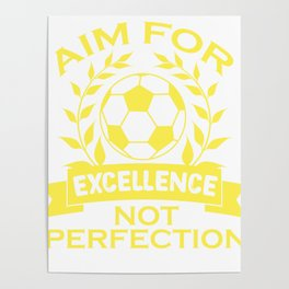 Empowerment Excellence Tshirt Design Aim for excellence Poster