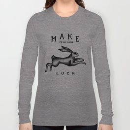 MAKE YOUR OWN LUCK Langarmshirt