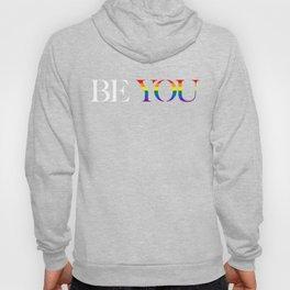 Be You Pride Rainbow Hoody