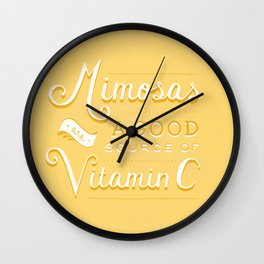 Mimosas = Vitamin C Wall Clock
