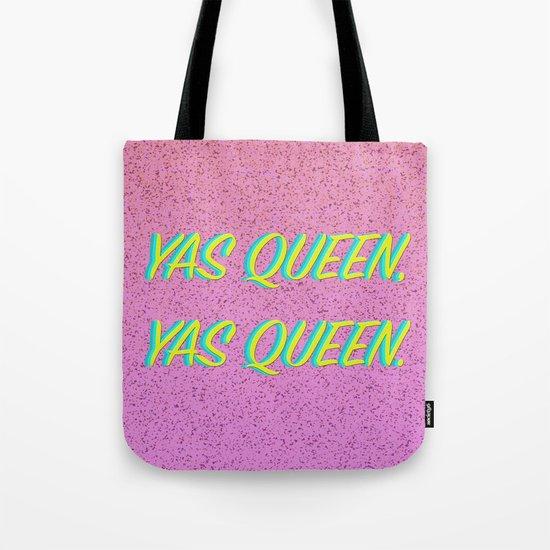 Yas Queen, Yas Queen. Tote Bag