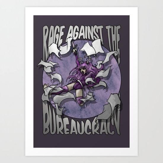 Rage against the Bureaucracy Art Print