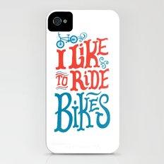 I Like to Ride Bikes iPhone (4, 4s) Slim Case