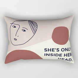 She's only inside her head Rectangular Pillow