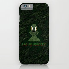 Are we monsters? iPhone 6s Slim Case