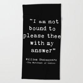 Shakespeare quote philosophy typography black white Beach Towel